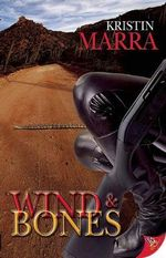 Wind and Bones - Kristin Marra
