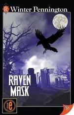 Raven Mask : Kassandra Lyall Preternatural Investigator - Winter Pennington