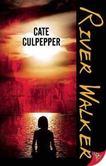 River Walker - Cate Culpepper