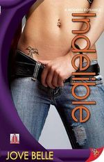 Indelible : Modern Romance (Bold Strokes Books) - Jove Bell