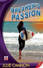 Breaker's Passion : A Modern Romance - Julie Cannon