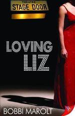 Loving Liz - Bobbi D. Marolt