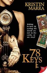 78 Keys : Falling In Love And Saving The World Are Not In The Cards, Or Are They? - Kristin Marra