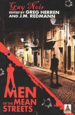 Men of the Mean Street : Gay Noir - Greg Herren