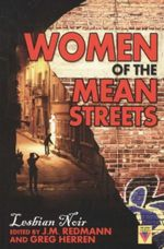 Women of the Mean Street : Lesbian Noir - J.M. Redmann