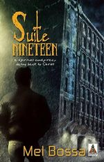 Suite Nineteen : A Spititual Conspiracy Dating Back To Christ - Mel Bossa