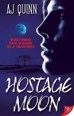 Hostage Moon - A. J. Quinn