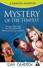 Mystery of the Tempest : A Fisher Key Adventure - Sam Cameron