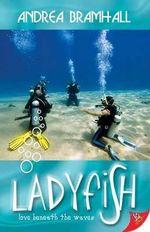 Ladyfish - Andrea Bramhall