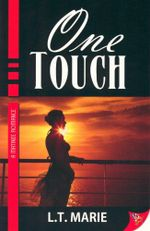 One Touch - L. T. Marie