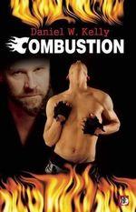 Combustion - Daniel W. Kelly