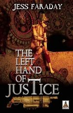 Left Hand of Justice - Jess Faraday