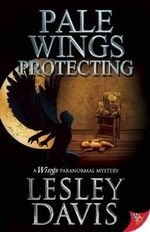 Pale Wings Protecting - Lesley Davis
