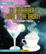 The Hitchhiker's Guide to the Galaxy : Secondary Phase - Douglas Adams
