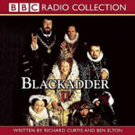 Blackadder II - Richard Curtis