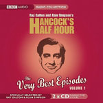 The Very Best Episodes, Volume 1 : Ray Galton and Alan Simpson's Hancock's Half Hour