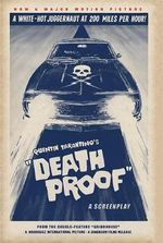 Death Proof : A Screenplay - Quentin Tarantino