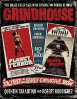Grindhouse : The Sleaze-Filled Saga of an Explitation Double Feature - Quentin Tarantino