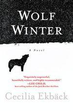 Wolf Winter - Cecilia Ekback