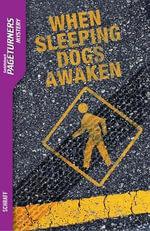 When Sleeping Dogs Awaken (Mystery) - Anne Schraff