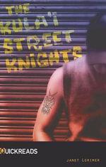 Kula'i Street Knights - Janet Lorimer