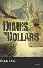 Dimes to Dollars - Janice Greene