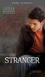 The Stranger - Anne E. Schraff