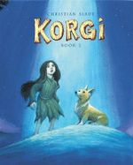Korgi : Cosmic Collector Bk. 2 - Christian Slade