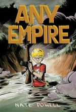 Any Empire - Nate Powell