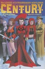 The League of Extraordinary Gentlemen (Volume III) : Century - Alan Moore