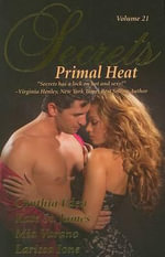 Primal Heat : Secrets Series : Volume 21 - Cynthia Eden