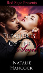 Pleasures of the Soul - Natalie Hancock