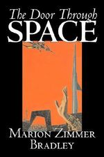 The Door Through Space - Marion Zimmer Bradley