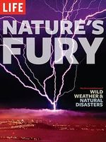 Nature's Fury : An Illustrated History of Wild Weather & Natural Disasters