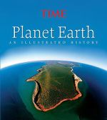 Planet Earth : An Illustrated History