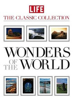 Wonders of the World  : Life : The Classic Collection