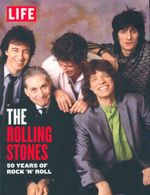 The Rolling Stones : 50 Years of Rock 'n' Roll - The Editors of LIFE Magazine