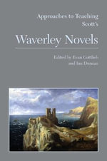 Approaches to Teaching Scott's Waverley Novels