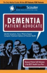 HealthScouter Dementia : Vascular Dementia and Dementia Patient Advocate: Symptoms of Dementia and Dementia Treatment