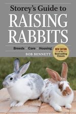 Storey's Guide to Raising Rabbits - Bob Bennett