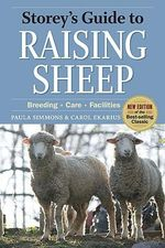 Storey's Guide to Raising Sheep : A Grass-Based Approach for Health, Sustainability,... - Paula Simmons