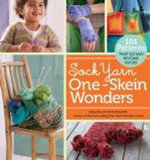Sock Yarn One-Skein Wonders : 101 Patterns That Go Way Beyond Socks!