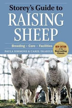 Storey's Guide to Raising Sheep : Breeding, Care, Facilities - Paula Simmons
