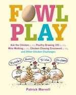 Fowl Play - Patrick Merrell