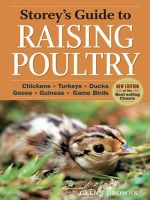 Storey's Guide to Raising Poultry, 4th Edition : Chickens, Turkeys, Ducks, Geese, Guineas, Gamebirds - Glenn Drowns
