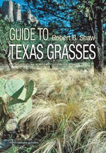 Field Guide to Texas Grasses - Institute Of Renewable Natural Resources