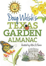 Doug Welsh's Texas Garden Almanac - Douglas F. Welsh