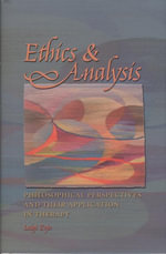 Ethics and Analysis : Philosophical Perspectives and Their Application in Therapy - Luigi Zoja