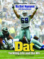 DAT : Tackling Life and the NFL - DAT Nguyen