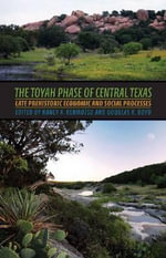 The Toyah Phase of Central Texas : Late Prehistoric Economic and Social Processes